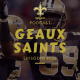 Geaux Saints Podcast 059 – Panthers vs Saints – Wild Card Week
