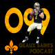 Geaux Saints Podcast 099: Texans @ Saints – Semana 01