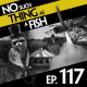 Episode 117: No Such Thing As Dr No Teeth