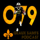Geaux Saints Podcast 079: Saints vs Rams semana 9 2018