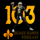 Geaux Saints Podcast 103: Buccaneers @ Saints – Semana 05