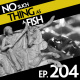 Episode 204: No Such Thing As A Mean Butterfly
