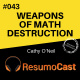 T2#043 Weapons of math destruction - Armas de destruição matemática | Cathy Oneil