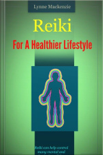 Reiki For A Healthier Lifestyle