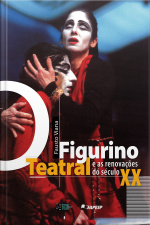 O Figurino Teatral E As Renovações Do Século Xx