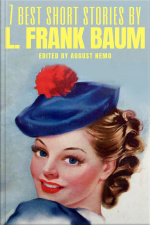 7 Best Short Stories By L. Frank Baum