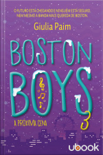 Boston Boys 3: A Próxima Cena