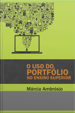 Uso Do Portfólio No Ensino Superior