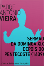 Sermão Da Dominga Xix Depois Do Pentecoste (1639)