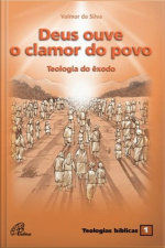 Deus Ouve O Clamor Do Povo