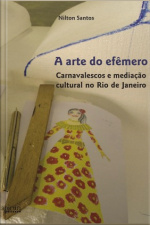 A Arte Do Efêmero