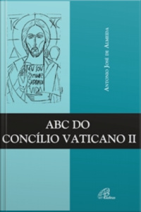 Abc Do Concílio Vaticano Ii